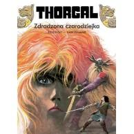 Thorgal - Zdradzona czarodziejka (twarda oprawa) Tom 1