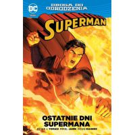 Superman - Ostatnie dni Supermana