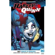 Odrodzenie - Harley Quinn - 1: Umrzeć ze śmiechem