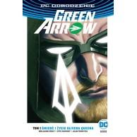Green Arrow - Śmierć i życie Olivera Queena. Tom 1