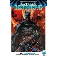Batman Detective Comics – Syndykat ofiar. Tom 2