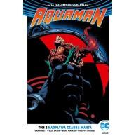Aquaman - Nadpływa Czarna Manta. Tom 2