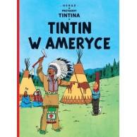 Przygody Tintina. Tintin w Ameryce. Tom 3. Komiksy Przygodowe Egmont