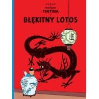 Przygody Tintina. Błękitny Lotos. Tom 5.