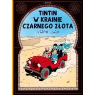 Przygody Tintina. Tintin w krainie czarnego złota. Tom 15.