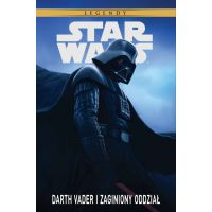 Star Wars Legendy. Darth Vader i zaginiony oddział