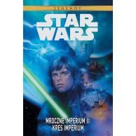 Star Wars Legendy. Mroczne Imperium II - Kres Imperium