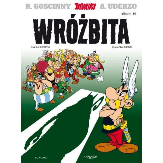 Asteriks. Wróżbita. Tom 19.