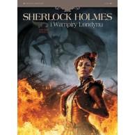 Sherlock Holmes i Wampiry Londynu. Umarli i żywi. Tom 2.