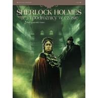 Sherlock Holmes i podóżnicy w czasie. Fugit irreparabile tempus. Tom 2