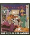 Calvin i Hobbes. Coś się ślini pod łóżkiem. Tom 2.