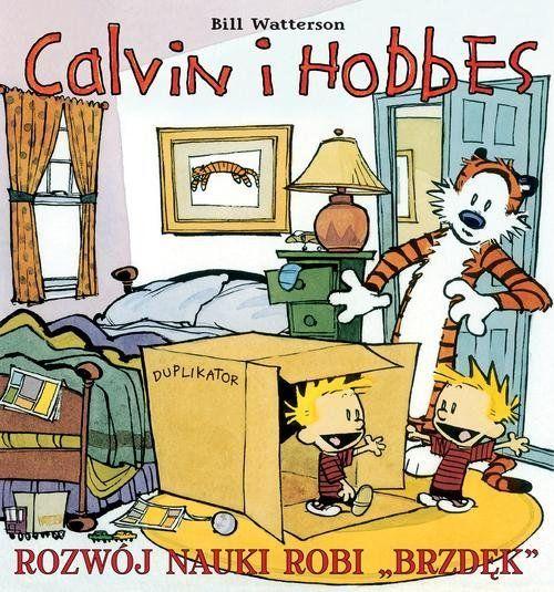 Calvin i Hobbes. Rozwój nauki robi brzdęk. Tom 6.