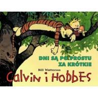 Calvin i Hobbes. Dni są po prostu za krótkie. Tom 8.