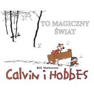 Calvin i Hobbes. To magiczny świat. Tom 9.