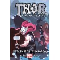 Thor Gromowładny. Ostatnie dni Midgardu. Tom 4