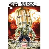 Original Sin - Grzech pierworodny: Hulk kontra Iron Man