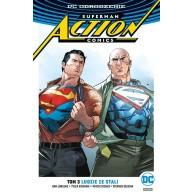 Superman Action Comics. Ludzie ze stali. Tom 3
