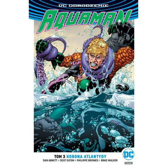 Aquaman. Korona Atlantydy. Tom 3