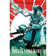 Amerykański Wampir.Tom 3
