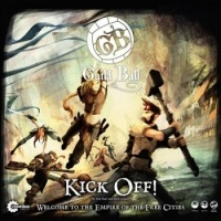 Guild Ball - Kick Off!