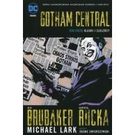 Gotham Central. Klauni i szaleńcy. Tom 2.