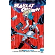 Odrodzenie - Harley Quinn - 3: Krwiste mięso