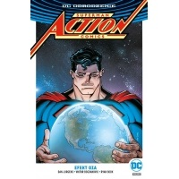 Superman. Action Comics. Efekt Oza