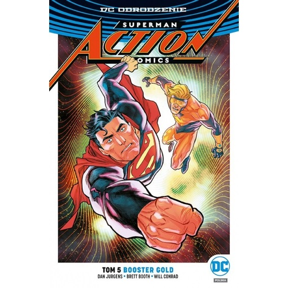 Superman. Action Comics. Booster Gold. Tom 5