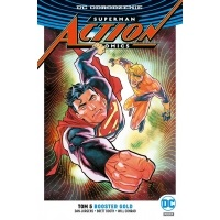 Superman. Action Comics. Booster Gold. Tom 5 Komiksy z uniwersum DC Egmont