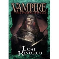 Vampire: the Eternal Struggle - Lost Kindred Vampire: the Eternal Struggle Black Chantry Production