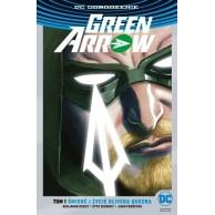 Green Arrow - Śmierć i życie Olivera Queena. Tom 1 (srebrna okładka)