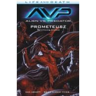 Life and Death - 4 - Alien vs. Predator