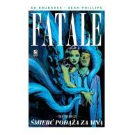 Fatale T.1 Śmierć podąża za mną Komiksy kryminalne Mucha Comics