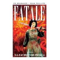 Fatale T.3 Na zachód od piekła Komiksy kryminalne Mucha Comics
