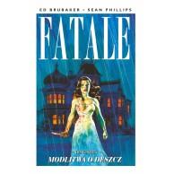Fatale T.4 Modlitwa o deszcz Komiksy kryminalne Mucha Comics