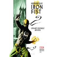 Nieśmiertelny Iron Fist T.1 Opowieść ostatniego..