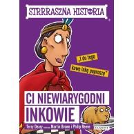 Ci niewiarygodni Inkowie. Strrraszna historia Książki dla młodzieży Egmont
