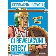 Ci rewelacyjni Grecy. Strrraszna historia Książki dla młodzieży Egmont