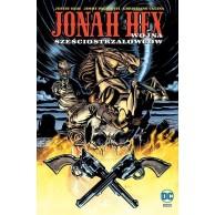Jonah Hex. Wojna sześciostrzałowców. Tom 8