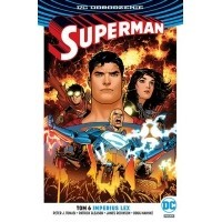 Superman. Imperius Lex. Tom 6