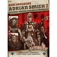 Zombicide: Gość Specjalny: Adrian Smith 2