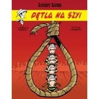 Lucky Luke Pętla na szyi Tom 72 Komiksy pełne humoru Egmont
