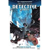 Batman Detective Comics - Deus Ex Machina T.4