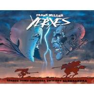 Xerxes: Upadek rodu Dariusza, świt ery Aleksandra. Kserkses