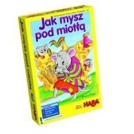 Jak mysz pod miotłą Dla dzieci Haba
