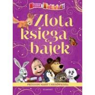 Złota księga bajek. Przygody Maszy i Niedźwiedzia Bajki dla dzieci Egmont