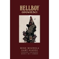 Hellboy - Wydanie zbiorcze, tom 8: Opowieści.