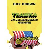 Trawka. Jak zdelegalizowano marihuanę