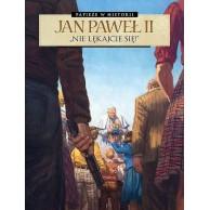Papieże w historii - 1 - Jan Paweł II. Nie lękajcie się