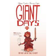 Giant Days - 5 - Jak nie teraz, to kiedy?